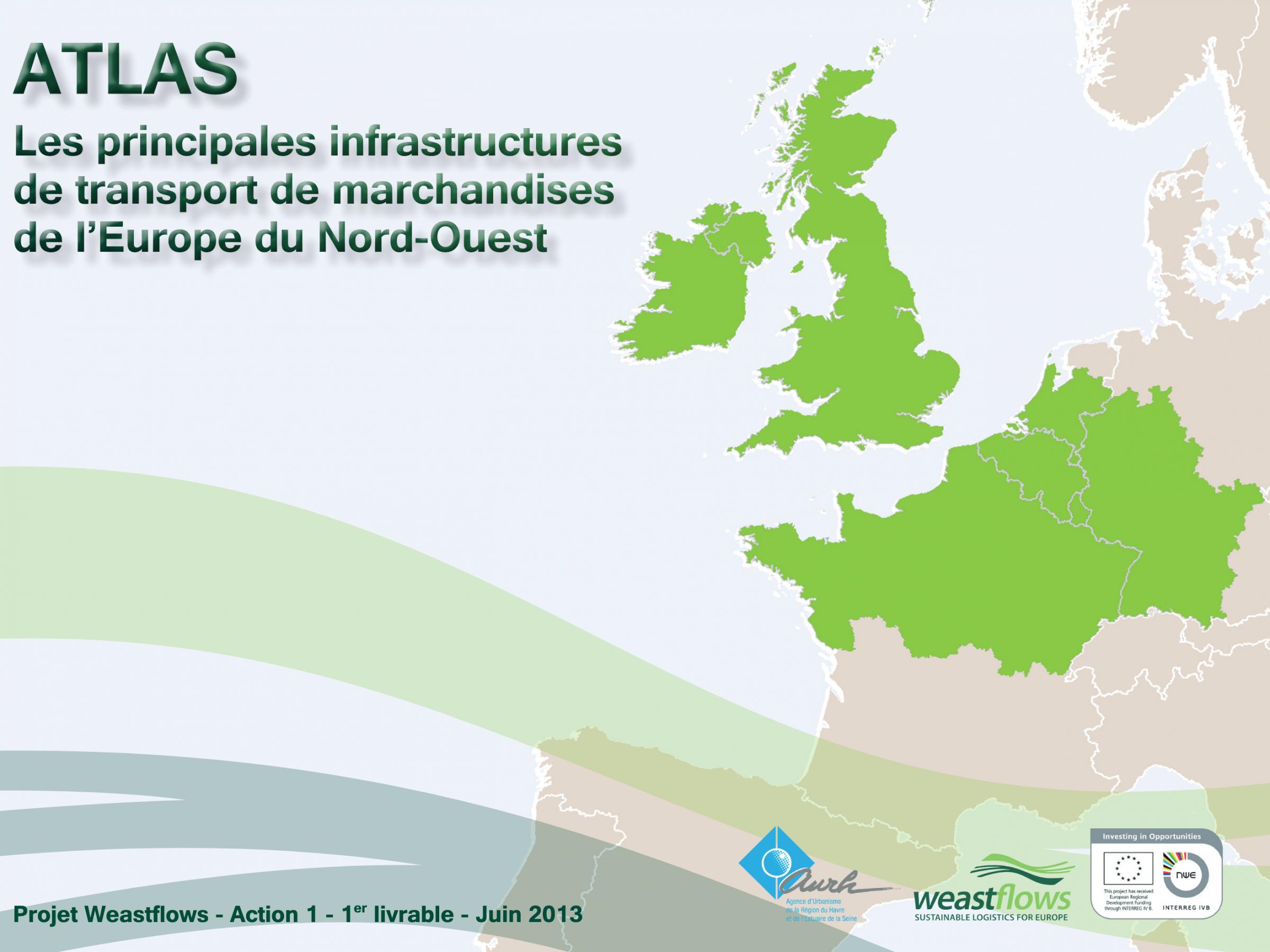Atlas des principales infrastructures de transport de marchandises de l'Europe du Nord-Ouest