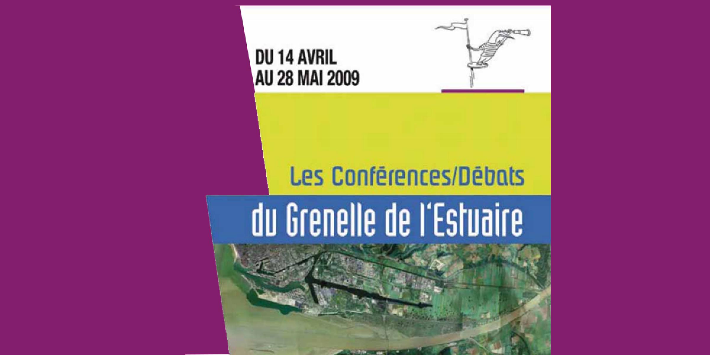 Conférences du Grenelle de l'Estuaire de la Seine - Les actes