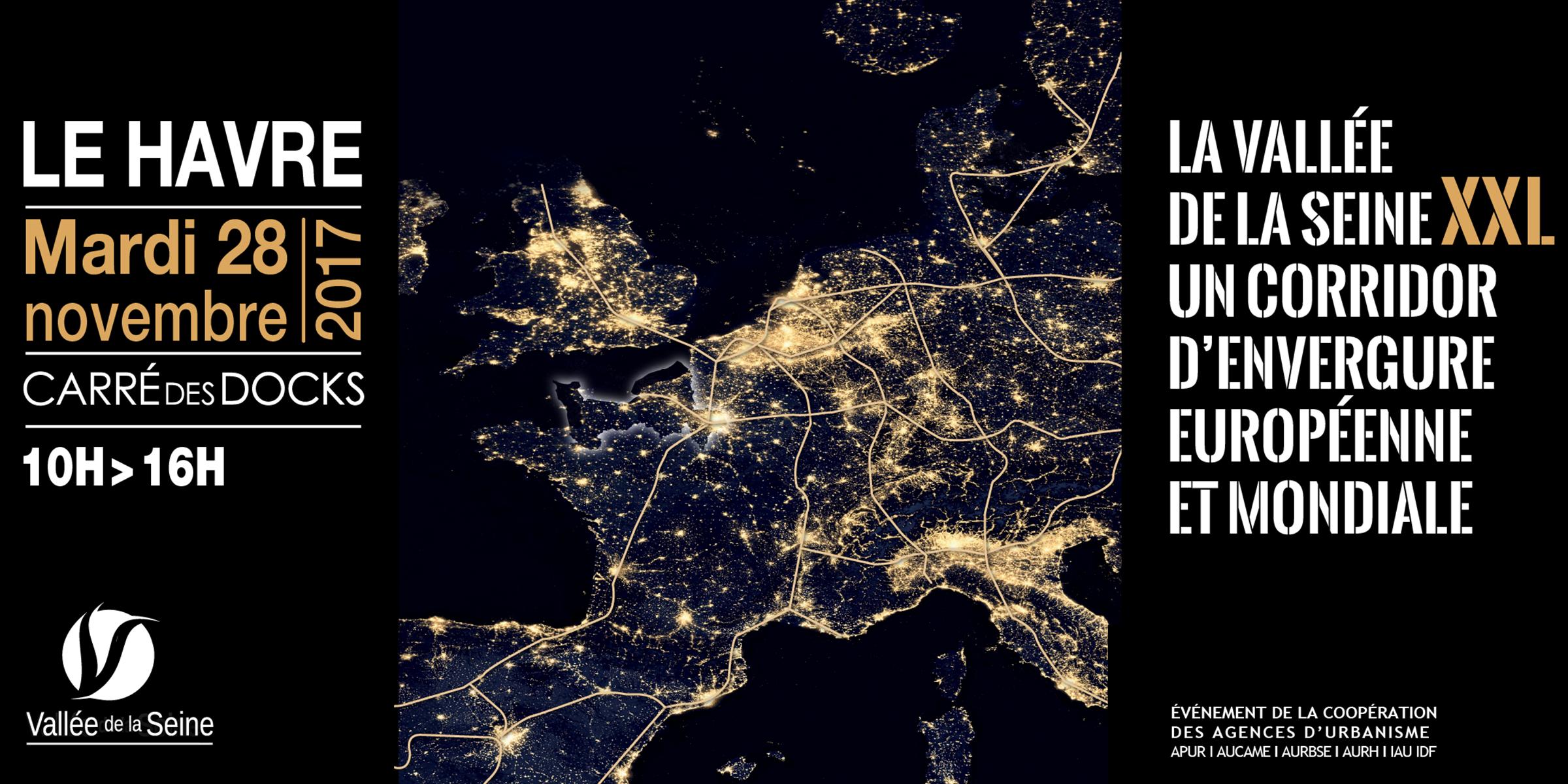 La Vallée de la Seine XXL, quel positionnement à l'échelle mondiale, européenne et inter-régionale ?